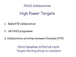 iPASI Collaboration High Power Targets