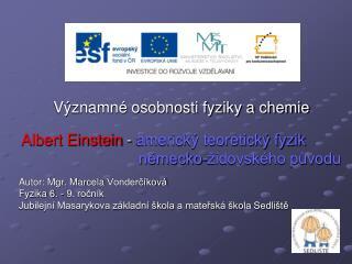 Významné osobnosti fyziky a chemie