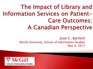 The Impact of Library and Information Services on Patient-Care Outcomes: A Canadian Perspective