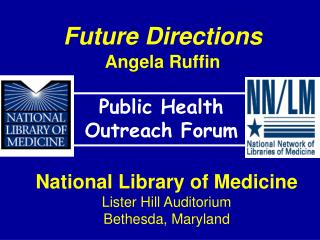 Future Directions Angela Ruffin