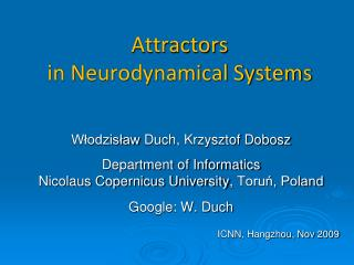 Attractors  in Neurodynamical Systems