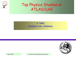 Top Physics Studies at ATLAS/LHC