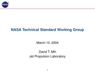 NASA Technical Standard Working Group