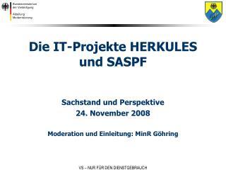 Die IT-Projekte HERKULES und SASPF