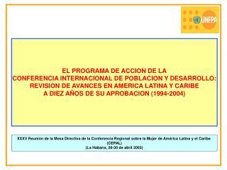 EL PROGRAMA DE ACCION DE LA CONFERENCIA INTERNACIONAL DE POBLACION Y DESARROLLO: