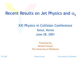 Recent Results on Jet Physics and  a s