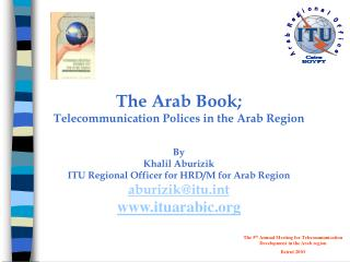 The Arab Book; Telecommunication Polices in the Arab Region By Khalil Aburizik