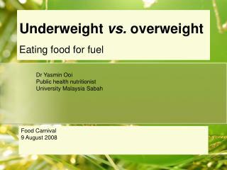 Underweight vs. overweight