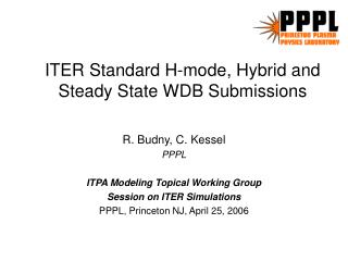ITER Standard H-mode, Hybrid and Steady State WDB Submissions