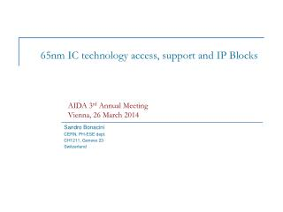 65nm IC technology  access, support and IP  Blocks