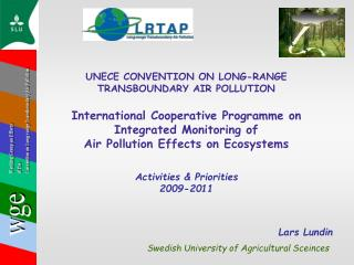 UNECE CONVENTION ON LONG-RANGE TRANSBOUNDARY AIR POLLUTION