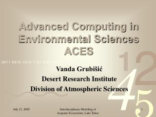 Advanced Computing in Environmental Sciences  ACES