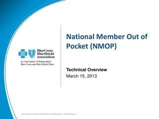 National Member Out of Pocket (NMOP)