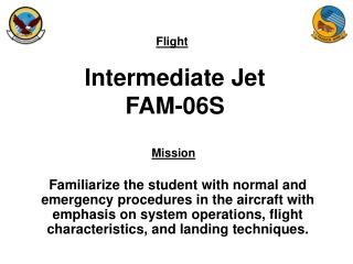 Intermediate Jet FAM-06S