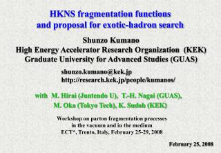 HKNS fragmentation functions and proposal for exotic-hadron search