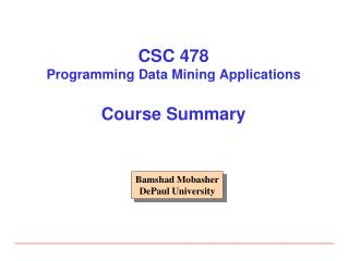 CSC 478 Programming Data Mining Applications Course Summary