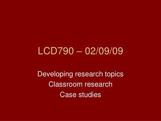 LCD790 – 02/09/09