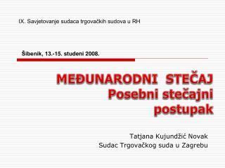 Tatjana Kujundžić Novak Sudac Trgovačkog suda u Zagrebu