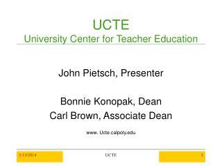 UCTE University Center for Teacher Education