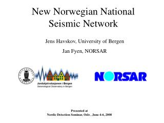 New Norwegian National Seismic Network