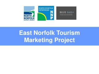East Norfolk Tourism Marketing Project