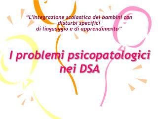 """""""L'Integrazione scolastica dei bambini con disturbi specifici  di linguaggio e di apprendimento"""""""
