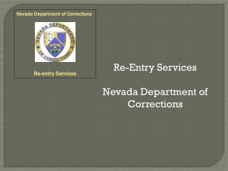 Re-Entry Services Nevada Department of Corrections