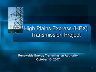 High Plains Express (HPX) Transmission Project