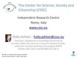 The Center  for  Science, Society and  Citizenship  (CSSC)