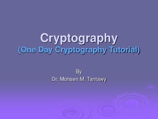 Cryptography One Day Cryptography Tutorial