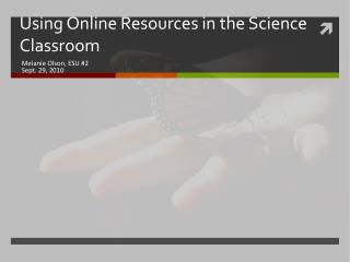 Using Online Resources in the Science Classroom