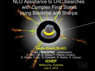 NLO  Assistance to LHC Searches  with Complex Final States  using  BlackHat  and Sherpa