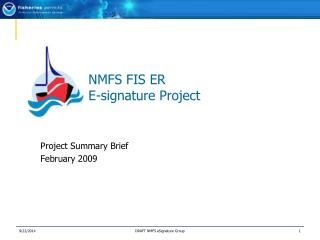 NMFS FIS ER E-signature Project