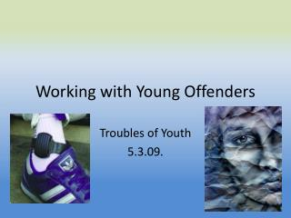 Working with Young Offenders