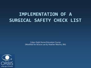 Implementation of a Surgical Safety Check List