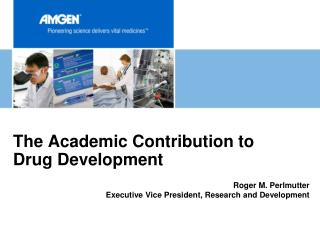 The Academic Contribution to Drug Development