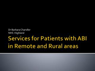 Services for Patients with ABI in Remote and Rural areas