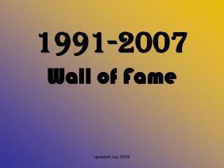 1991-2007 Wall of Fame