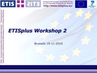 ETISplus  Workshop 2