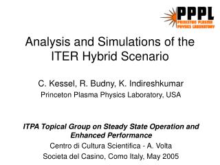 Analysis and Simulations of the ITER Hybrid Scenario