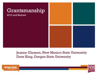 Jeanne Gleason, New Mexico State University Dave King, Oregon State University