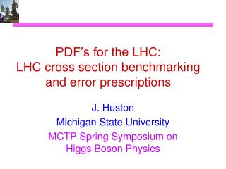 PDF's for the LHC: LHC cross section benchmarking and error prescriptions