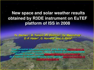 New space and solar weather results obtained by R3DE instrument on EuTEF platform of ISS in 2008
