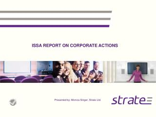 ISSA REPORT ON CORPORATE ACTIONS