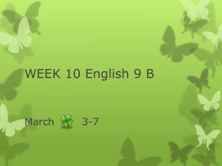 WEEK 10 English 9 B
