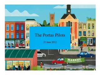 The  Portas  Pilots 25 June 2012