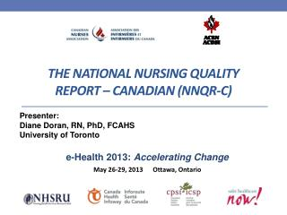 The National Nursing Quality Report � Canadian (NNQR-C)