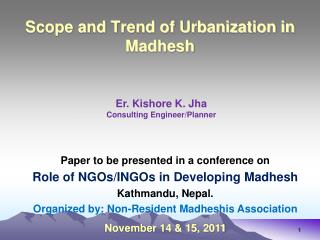 Scope and Trend of Urbanization in  Madhesh