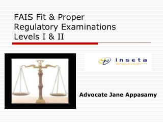 FAIS Fit & Proper Regulatory Examinations  Levels I & II