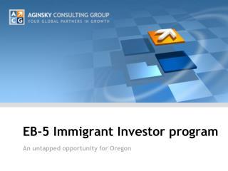 EB-5 Immigrant Investor program